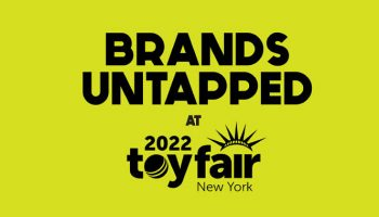 Brands Untapped, US Toy Fair
